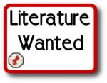 Literature Wanted